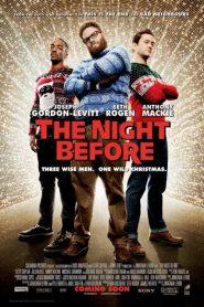 The Night Before แก๊งเพี้ยนเกรียนข้ามคืน (2015)