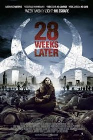 28 Weeks Later มหันตภัยเชื้อนรกถล่มเมือง (2007)