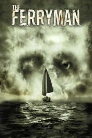 The Ferryman อมนุษย์กระชากวิญญาณ (2007)