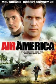 Air America แอร์อเมริกา หน่วยจู่โจมเหนือเวหา (1990)