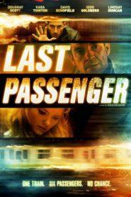 Last Passenger โคตรด่วนขบวนตาย (2013)