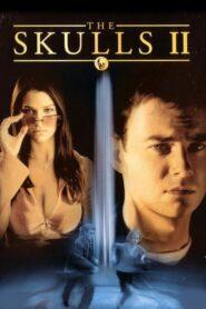The Skulls II องค์กรลับกระโหลก 2 (2002)