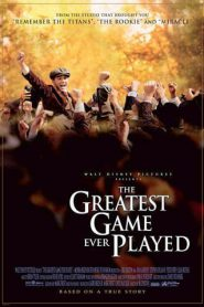 The Greatest Game Ever Played เกมยิ่งใหญ่…ชัยชนะเหนือความฝัน (2005)