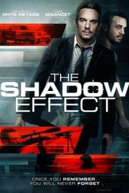 The Shadow Effect คืนระห่ำคนเดือด (2017)