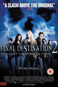 Final Destination 2 ไฟนอล เดสติเนชั่น 2 โกงความตาย…แล้วต้องตาย (2003)