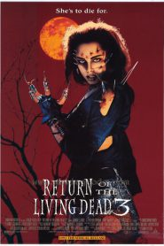 Return of the Living Dead III ผีลืมหลุม 3 (1993)