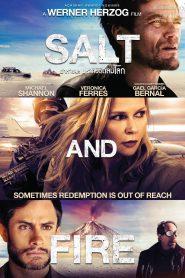 Salt and Fire ผ่าหายนะ มหาภิบัติถล่มโลก (2016)