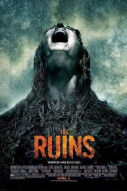 The Ruins แดนร้างกระชากวิญญาณ (2008)