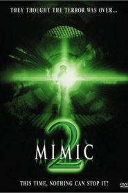 Mimic 2 อสูรสูบคน 2 (2001)