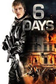 6 Days ซิกเดย์ (2017)