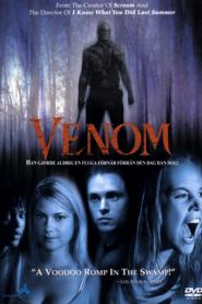 Venom เวน่อม อสูรสยอง (2005)