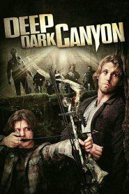 Deep Dark Canyon หนีล่าฝ่าเพชฌฆาต (2013)