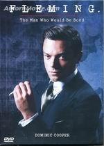 Fleming The Man Who Would Be Bond เฟลมมิ่ง บุรุษจารชนฟัดโลก