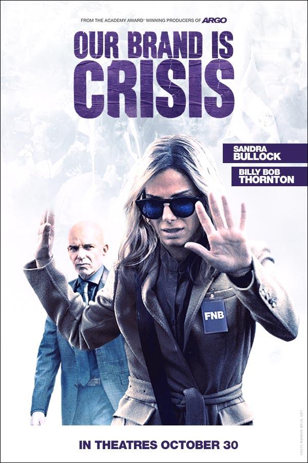 Our Brand Is Crisis สู้ไม่ถอย ทีมสอยตำแหน่งประธานาธิบดี (2015)