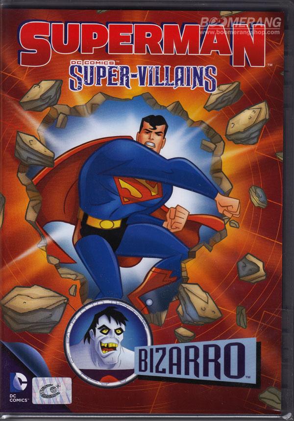 Superman Super-Villains Bizarro ซูเปอร์แมนกับสุดยอดวายร้าย บิซาโร่