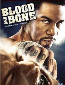 Blood and Bone โคตรคนกำปั้นสั่งตาย (2009)