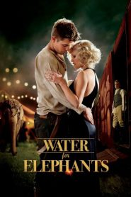 Water for Elephants มายารัก ละครสัตว์ (2011)