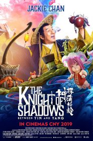 Knight of Shadows: Walker Between Halfworlds โคตรพยัคฆ์หยินหยาง (2019)