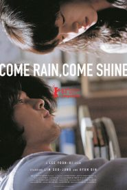 Come Rain, Come Shine (Saranghanda, saranghaji anneunda) เรายังรักกันใช่ไหม (2011)