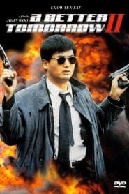 A Better Tomorrow II (Ying hung boon sik II) โหด เลว ดี 2 (1987)