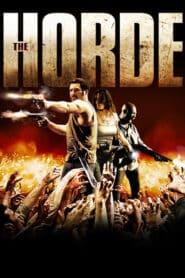 The Horde (La horde) ฝ่านรก โขยงซอมบี้ (2009)