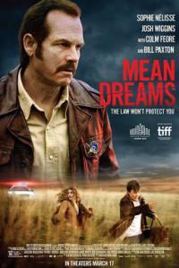 Mean Dreams กฎหมายจะไม่คุ้มครองคุณ (2016)
