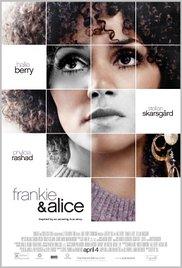 Frankie & Alice แฟรงกี้ กับ อลิซ ปมลับ สองร่าง (2010)