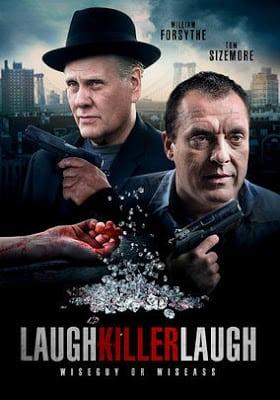 Laugh Killer Laugh เดือดอำมหิต (2015)