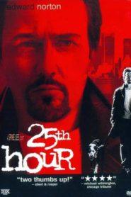 25th Hour 25 ช.ม. ชนเส้นตาย