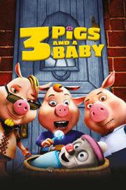 3 Pigs And A Baby : หมู 3 ซ่าส์กับลูกหมาป่าจอมเฮี้ยว
