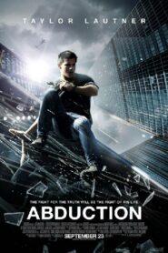 Abduction พลิกโลกล่าสุดนรก (2011)