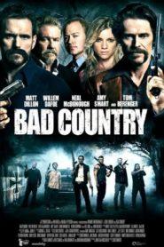 Bad Country คู่ระห่ำล้างเมืองโฉด