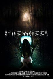 Cypress Creek ไซเปรส ครีก ปิดเทอมสยอง (2014)