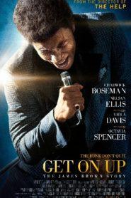 Get on up เจมส์ บราวน์ เพลงเขย่าโลก (2014)