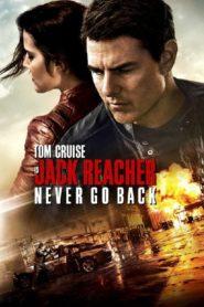 Jack Reacher: Never Go Back ยอดคนสืบระห่ำ 2 (2016)