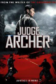 Judge Archer ตุลาการเกาทัณฑ์ (2012)