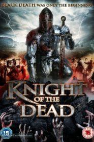 Knight of the Dead อัศวินพิฆาตปีศาจ (2013)