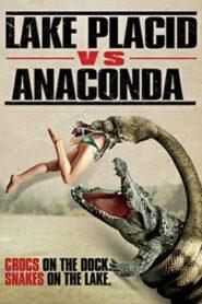 Lake Placid vs. Anaconda โคตรเคี่ยม ปะทะ อนาคอนด้า (2015)