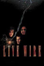 Live wire – พยัคฆ์ร้ายหยุดนรก