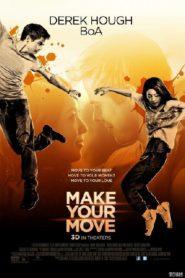 Make Your Move  เต้นถึงใจ ใจถึงเธอ