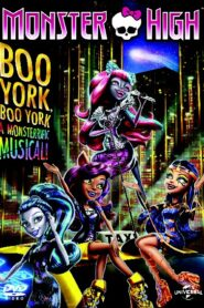 Monster High: Boo York, Boo York มอนสเตอร์ ไฮ มนต์เพลงเมืองบูยอร์ค (2015)