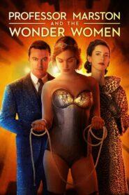 Professor Marston and the Wonder Women กำเนิดวันเดอร์วูแมน (2017)