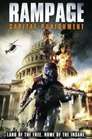 Rampage: Capital Punishment คนโหดล้างเมืองโฉด 2 (2014)
