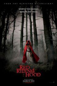 Red Riding Hood สาวหมวกแดง (2011)