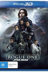 Rogue One: A Star Wars Story โร้ค วัน: ตำนานสตาร์วอร์ส (2016) 3D