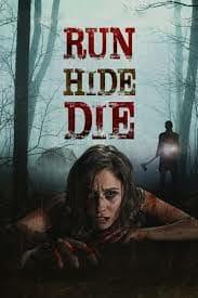 Run, Hide, Die ทริปสยอง วิ่ง ซ่อน ตาย (2012)