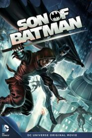 Son of Batman ทายาทแบทแมน