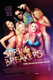 Spring Breakers กิน เที่ยว เปรี้ยว ปล้น