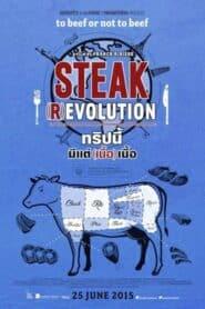Steak (R)evolution ทริปนี้ มีแต่(เนื้อ)เนื้อ (2014)
