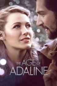 The Age of Adaline อดาไลน์ หยุดเวลา รอปาฏิหาริย์รัก (2015)